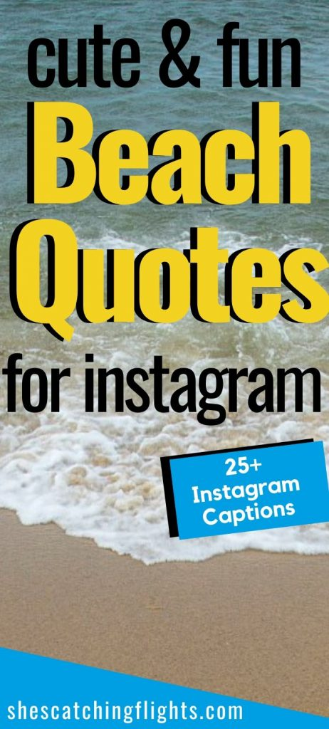Beach Quotes And Cute Beach Captions And For Instagram
